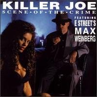 Scene of the Crime by Killer Joe Delia,&#32;Jimmy Vivino,&#32;Jerry Vivino,&#32;Max Weinberg and Little Steven