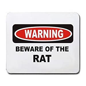 BEWARE OF THE PET RAT Mousepad