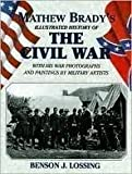 img - for Matthew Brady's Illustrated History of The Civil War book / textbook / text book