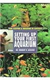 Aquarium Setting Up (Fish: Keeping and Breeding Them in Captivity) (0791050874) by Axelrod, Herbert R.