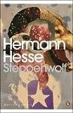 Steppenwolf (Penguin Modern Classics) - Hermann Hesse