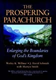img - for The Prospering Parachurch: Enlarging the Boundaries of God's Kingdom book / textbook / text book