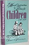 Moral Instruction and Fiction for Children, 1749-1820
