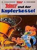 Asterix Und Der Kupferkessel (German Edition)