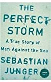 The Perfect Storm: A True Story of Men Against the Sea (Stranger Than...) (0007241755) by Sebastian Junger