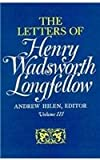The Letters of Henry Wadsworth Longfellow, 1814-1843 (v. 1 & 2)