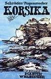 Korsika: Reisehandbuch (Unkonventionelle Reiseführer) title=