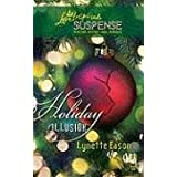 Holiday Illusionby Lynette Eason