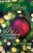 Image of Holiday Illusion (Amazon Adventure Series #3) (Steeple Hill Love Inspired Suspense #126)
