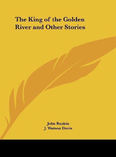 The King of the Golden River and Other Stories