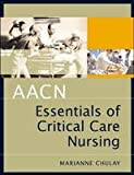 img - for AACN Essentials of Critical Care Nursing book / textbook / text book
