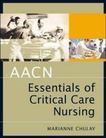 AACN Essentials of Critical Care Nursing PDF
