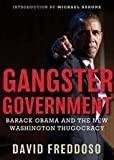 Gangster Government [Audiobook, Unabridged] Publisher: Blackstone Audio, Inc.; Unabridged edition