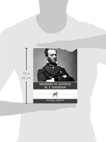 Memoirs of General W. T. Sherman