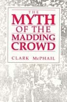 The Myth of the Madding Crowd (Social institutions & social change)