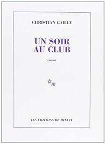 Un soir au club par Gailly