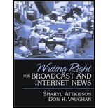 Writing Right for Broadcast & Internet News by Attkisson,Sharyl; Vaughan,Don R.. [2002] Paperback