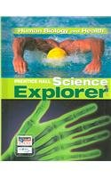 Prentice Hall Science Explorer: Human Biology And Health
