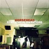Horsehead Sympathetic Vibrations