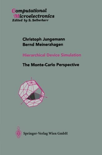 Hierarchical Device Simulation: The Monte-Carlo Perspective (Computational Microelectronics) (Volume 28) [Jungemann, Christoph - Meinerzhagen, Bernd] (Tapa Blanda)