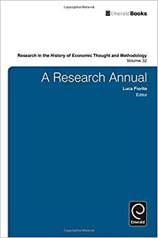 A Research Annual (Research In The History Of Economic Thought And Methodology)