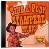Sing & Play Stampede Music ~ Avalanch Ranch
