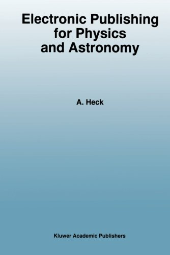 Electronic Publishing for Physics and Astronomy