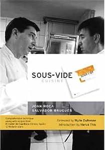 Sous vide cuisine joan roca books - La cuisine sous vide joan roca ...