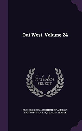 Out West, Volume 24