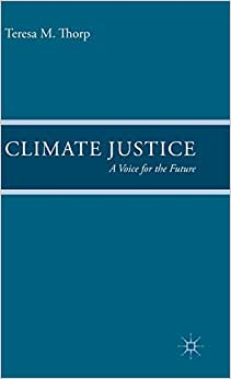 Download book Climate Justice: A Voice for the Future