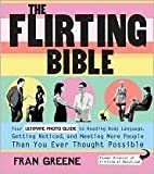 img - for The Flirting Bible Publisher: Fair Winds Press book / textbook / text book