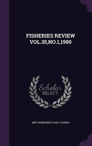 FISHERIES REVIEW VOL.35,NO.1,1990