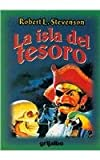 La isla del tesoro / Treasure Island (Spanish Edition)