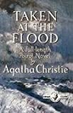 Taken at the Flood (Agatha Christie Facsimile Edtn)