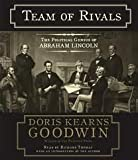 Team of Rivals [Abridged, Audiobook] Publisher: Simon & Schuster Audio; Abridged edition