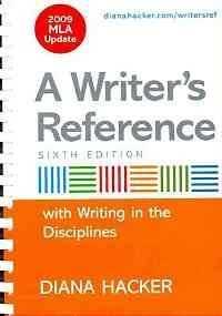 Writer's Reference with Help for Writing in the Disciplines with 2009 MLA Update & e-Book