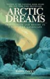 Image of Arctic Dreams - Imagination And Desire In An Northern Landscape