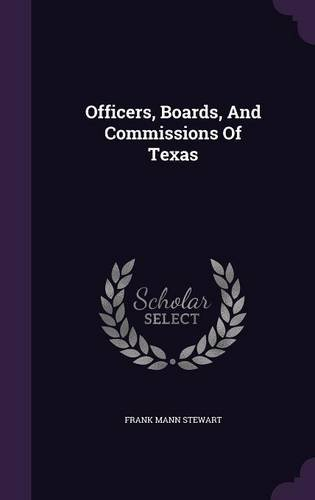 Officers, Boards, And Commissions Of Texas