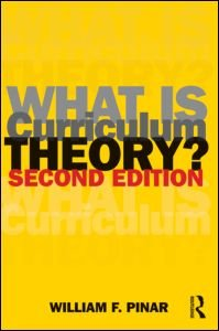 What Is Curriculum Theory? (Studies in Curriculum Theory...