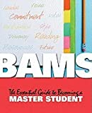 img - for BAMS :: The Essential Guide to Becoming a Master Student book / textbook / text book
