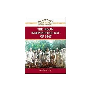 """indian independence act 1947 The indian independence by indian independence leader mohandas gandhi as the """"noblest act of the british 1947, the indian independence bill took."""