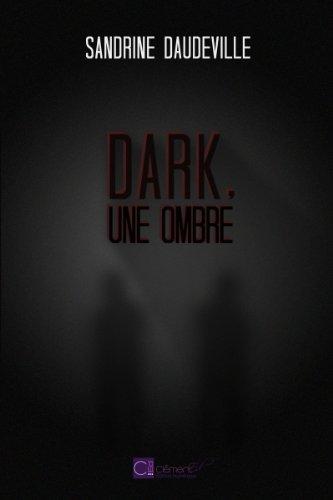 Couverture du livre Dark, une ombre