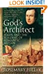 God's Architect: Pugin and the Buildi...