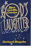 img - for God's Laughter: Man and His Cosmos book / textbook / text book