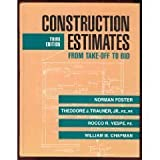 img - for Construction Estimates From Take-Off to Bid by Norman Foster (1994-11-22) book / textbook / text book