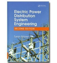 Electric Power Distribution System Engineering, Second Edition, by TURAN GONEN