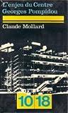 echange, troc Claude Mollard - L' enjeu du Centre Georges Pompidou