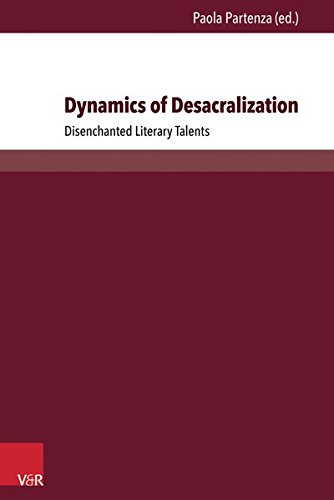 Dynamics of Desacralization: Disenchanted Literary Talents