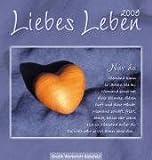 Liebes Leben 2009 - Postkartenkalender. - Jochen Mariss