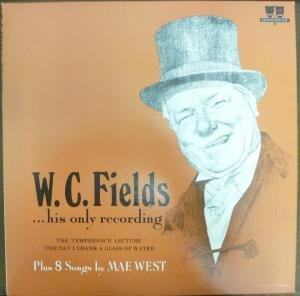 TEMPERANCE LECTURE DAY I DRANK A GLASS OF WATER LP (VINYL ALBUM) US PROSCENIUM by W.C.FIELDS AND MAE WEST